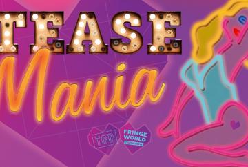 Tease Mania: Wild Burlesque